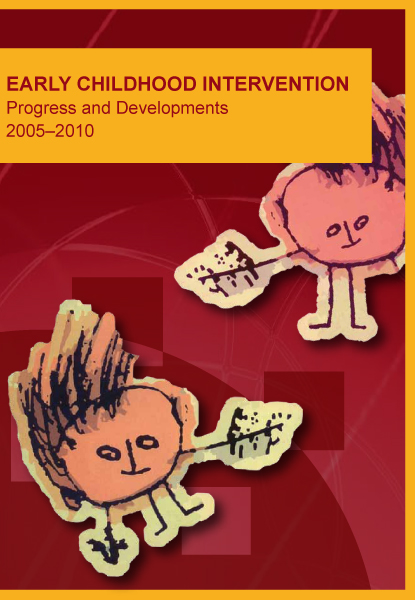 Early Childhood Intervention – Progress and Developments ...