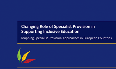 cover of the Changing Role of Specialist Provision in Supporting Inclusive Education: Mapping Specialist Provision Approaches in European Countries report