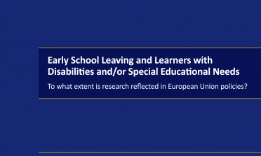 cover for Early School Leaving and Learners with Disabilities and/or Special Educational Needs: To what extent is research reflected in European Union policies?