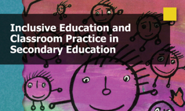cover of the Inclusive Education and Classroom Practice in Secondary Education report