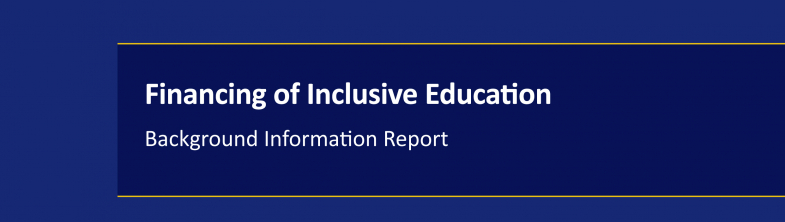 cover of the Financing of Inclusive Education – Background Information Report