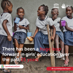 Image of schoolgirls having lunch. Title: There has been a huge leap forward in girls' education over the past 25 years. #Iamthe1stGirl. Logos: UNESCO, GEM Report