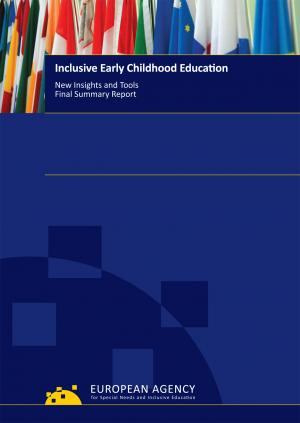 cover of the Inclusive Early Childhood Education: New Insights and Tools - Final Summary Report