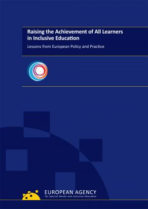 cover for the Raising the Achievement of All Learners in Inclusive Education: Lessons from European Policy and Practice report
