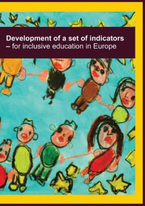 cover of the Development of a set of indicators – for inclusive education report