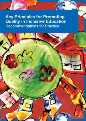 cover of the Key Principles for Promoting Quality in Inclusive Education – Recommendations for Practice report
