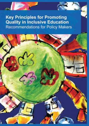 cover of the Key Principles for Promoting Quality in Inclusive Education – Recommendations for Policy-Makers report
